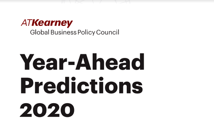 Economic Current Events 2020.10 Predictions For 2020 By A T Kearney Business Review
